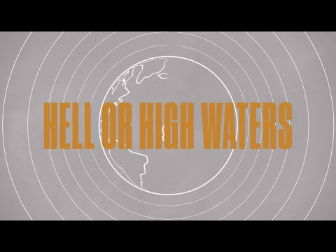 Hell Or High Waters (Official Lyric Video) - LIFE Worship