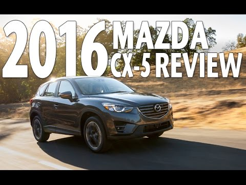 Best SUV of 2016? Watch Mazda CX 5 Test Drive and Review - UCEL-4zaT2pDiIR5nxyPxS0g
