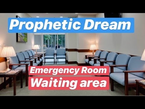 Prophetic Dream : Emergency Room