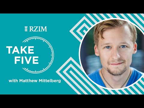 Why Would God Do Miracles?  Matthew Mittelberg  Take Five  RZIM