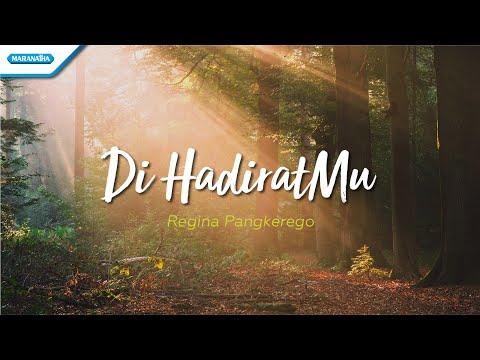 Di HadiratMu - Regina Pangkerego (with lyric)