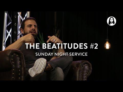 The Beatitudes - Part 2  Michael Koulianos  Sunday Night Service