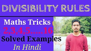 DIVISIBILITY RULES | 2,3,4,5....so on |