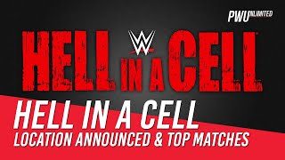 Hell In A Cell Location Announced, Top Matches For The Show