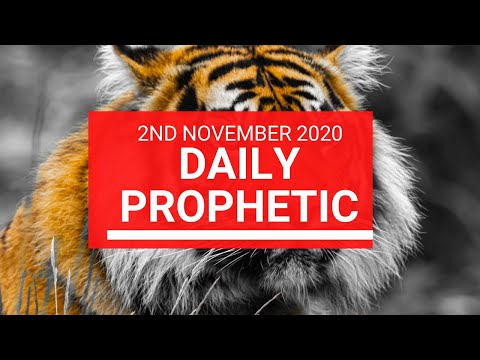 Daily Prophetic 2 November 2020 4 of 12 - Subscribe for Daily Prophetic Words