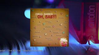Chris Barber - Oh Baby! (Full Album)