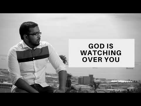 GOD IS WATCHING OVER YOU, POWERFUL MESSAGE AND PRAYERS BY EVANGELIST GABRIEL FERNANDES