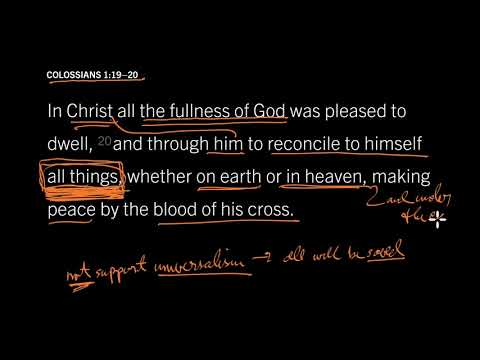 Colossians 1:1920 // Will Everyone Be Saved Eventually?