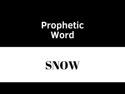 Prophetic Word: Snow