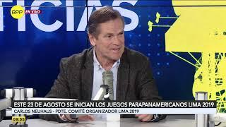 Carlos Neuhaus revela que le ofrecieron aplazar los Juegos Panamericanos hasta octubre