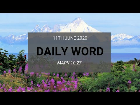 Daily Prophetic 11 June 2020 Mark 10 27 Nothing is impossible to God