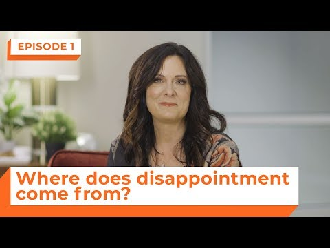 Where Does Disappointment Come From?  eStudies with Lysa TerKeurst  Episode 1