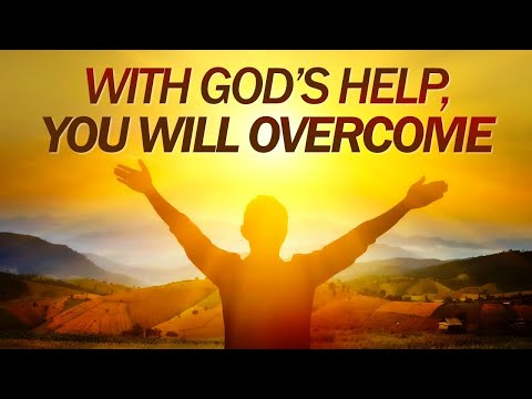 With GOD'S HELP You Will OVERCOME - Live Re-broadcast