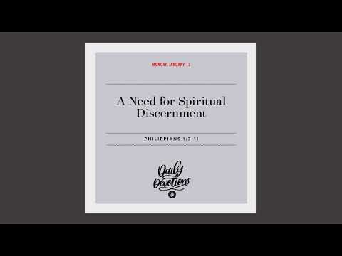 A Need for Spiritual Discernment - Daily Devotion