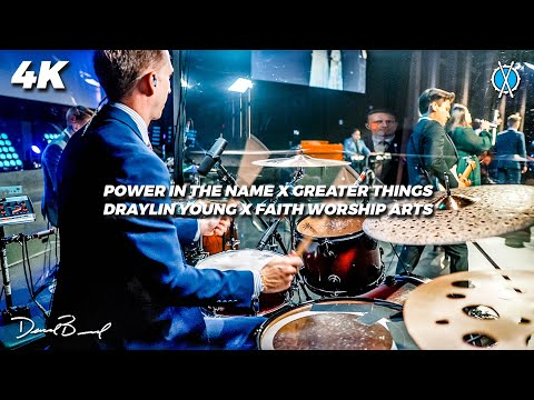 Power in the Name/Greater Things MASHUP // Draylin Young/Faith Worship Arts // Daniel Bernard