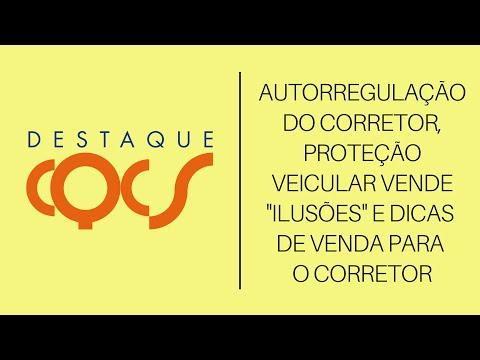 """Imagem post: Autorregulação do Corretor, Proteção Veicular vende """"ilusões"""" e dicas de venda para o Corretor"""