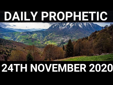 Daily Prophetic 24 November 2020 10 of 12