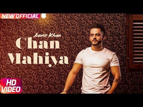 CHANN MAHIYA Lyrics : Aamir Khan | Ranjha Yaar