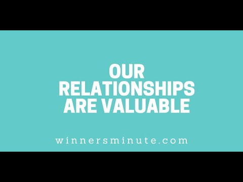 Our Relationships Are Valuable // The Winner's Minute With Mac Hammond