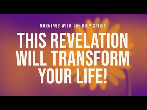 This Revelation Will Transform Your Life (Prophetic Prayer & Prophecy)