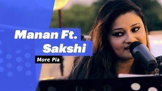 Manan ft Sakshi - More Piya - songdew , Ambient