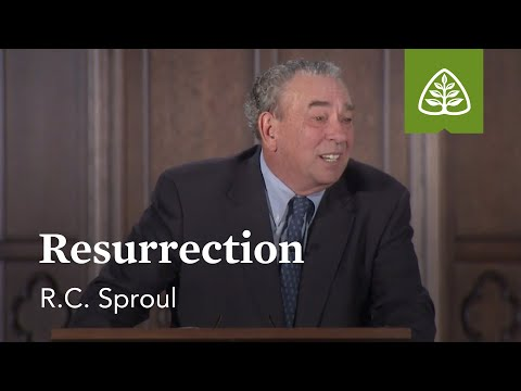 Resurrection: What Did Jesus Do? - Understanding the Work of Christ with R.C. Sproul