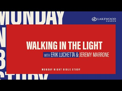 Walking In The Light  Monday Night Bible Study  2021