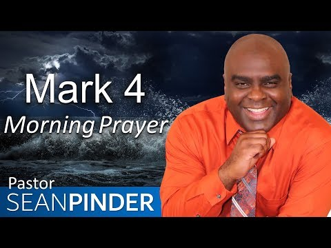 YOU WILL SURVIVE THIS STORM - MARK 4 - MORNING PRAYER  PASTOR SEAN PINDER (video)