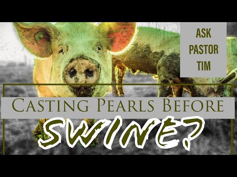 Casting Pearls Before Swines... What Does it Mean? - Ask Pastor Tim