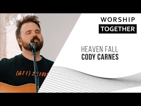 Heaven Fall // Cody Carnes // New Song Cafe