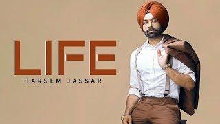 Life - Tarsem Jassar | New Punjabi Song 2019 | Latest Punjabi Songs 2019 | Punjabi Music | Gabruu