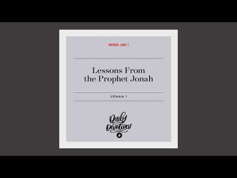 Lessons From the Prophet Jonah  Daily Devotional