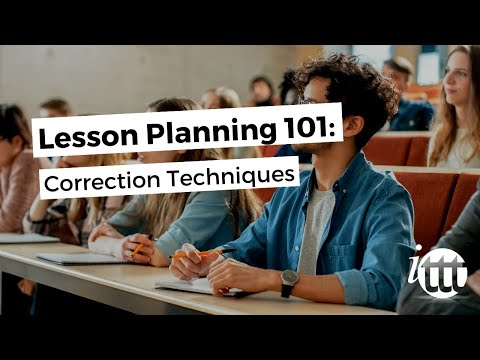 Lesson Planning - Part 9 - Correction
