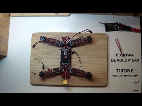 Budowa Drona ZMR250 QAV250 Klasa z omówieniem - cz.2 - UCAe4NOsH35j3e2_IcMKelDQ
