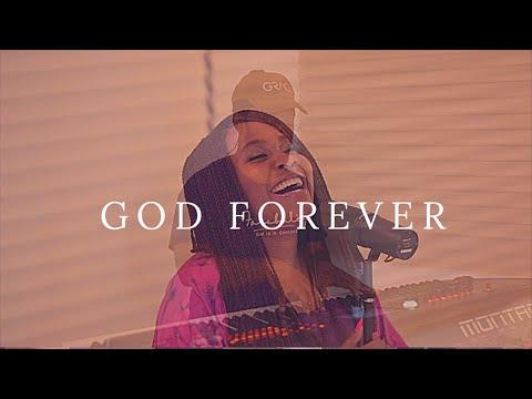 GOD FOREVER- GLOWREEYAH BRAIMAH, TY BELLO AND GEORGE-Spontaneous