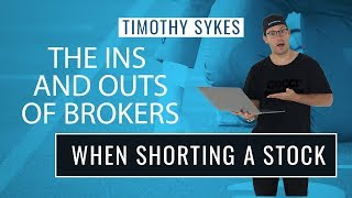 The Ins And Outs Of Brokers When Shorting A Stock