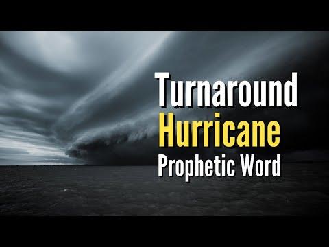 Prophetic Vision/Word Turnaround Hurricane