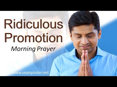 RIDICULOUS PROMOTION - GENESIS 39 - MORNING PRAYER  PASTOR SEAN PINDER (video)
