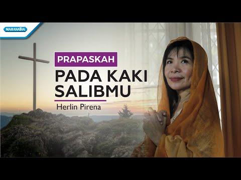 Herlin Pirena - Pada Kaki SalibMu (with lyric)