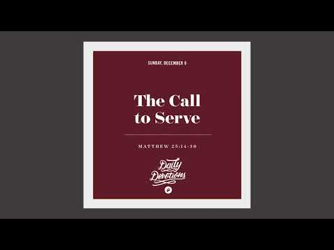 The Call to Serve - Daily Devotion