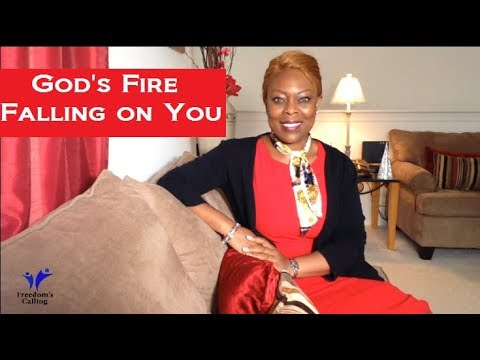 God's Fire Falling on You
