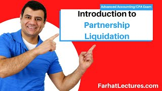 Introduction to Partnership Liquidation | Advanced Accounting | CPA Exam FAR