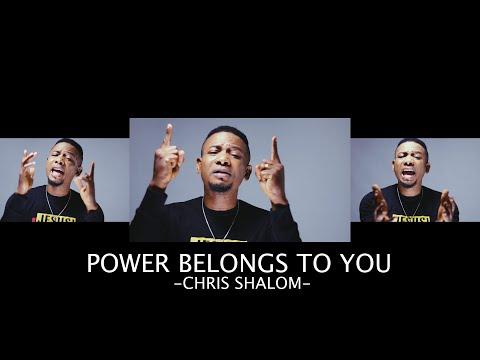 CHRIS SHALOM-POWER BELONGS TO YOU [HOMEMADE VIDEO]