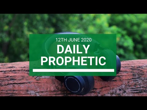 Daily Prophetic 12 June 2020 3 of 7