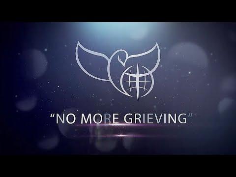 No More Grieving