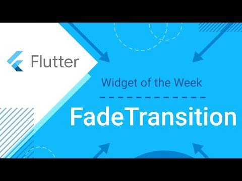 FadeTransition (Flutter Widget of the Week) - UC_x5XG1OV2P6uZZ5FSM9Ttw