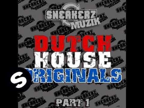 Sneakerz Muzik Dutch House Originals Part 1 - UCpDJl2EmP7Oh90Vylx0dZtA