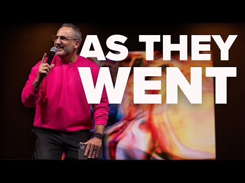 As They Went  Pastor Michael Turner