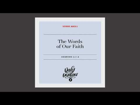 The Words of Our Faith   Daily Devotional