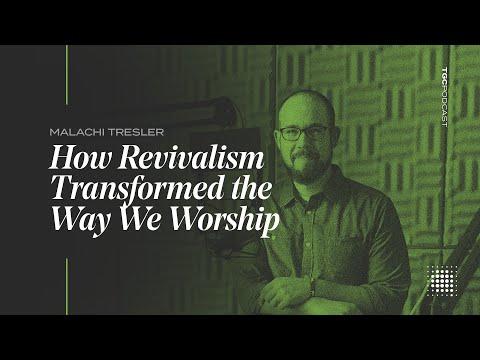 Malachi Tresler  How Revivalism Transformed the Way We Worship  TGC Podcast